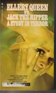 Ellery Queen Vs. Jack the Ripper A Study in Terror - Ellery Queen