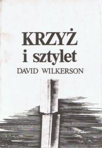 Krzyż i sztylet - David Wilkerson