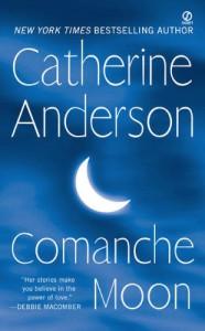 Comanche Moon  - Catherine Anderson