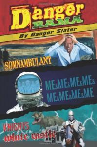 DangerRAMA - Danger Slater