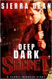 Deep Dark Secret -   Sierra Dean