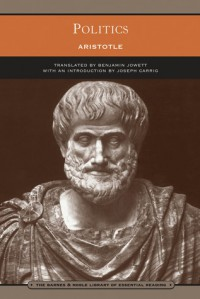 Politics (Library of Essential Reading) - Joseph Carrig, Amit Hagar, Aristotle, Benjamin Jowett