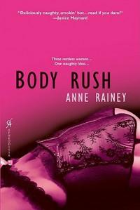 Body Rush - Anne Rainey
