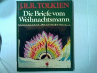 Die Briefe vom Weihnachtsmann - J.R.R. Tolkien