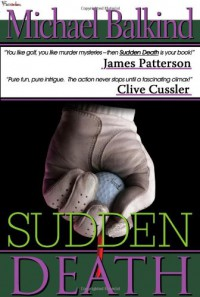 Sudden Death - Michael Balkind