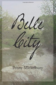 Belle City - Penny Mickelbury