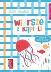Wiersze z kąpieli - Maciek Blaźniak, Jarosław Mikołajewski