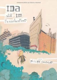 Ida still im Menschenmeer - Philipp Seefeldt