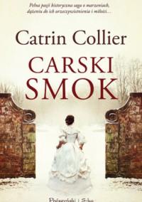 Carski smok - Magda Witkowska, Catrin Collier