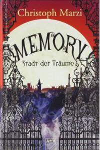 Memory - Stadt der Träume - Christoph Marzi