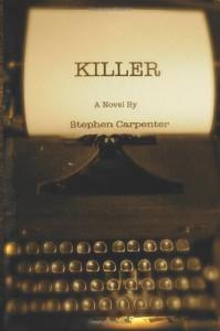 Killer - Stephen Carpenter