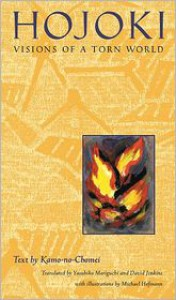 Hojoki: Visions of a Torn World - Kamo no Chōmei, Michael Hofmann