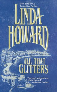 All That Glitters - Linda Howard