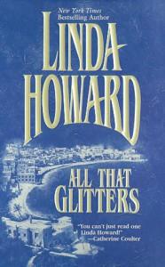 All That Glitters - Linda Howard
