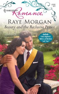 Beauty and the Reclusive Prince (Harlequin Romance) - Raye Morgan
