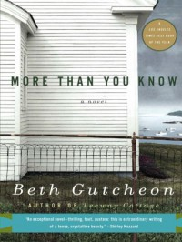 More Than You Know - Beth Gutcheon