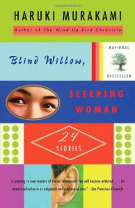Blind Willow, Sleeping Woman - Haruki Murakami, Jay Rubin, Philip Gabriel