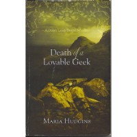 Death of a Lovable Geek: A Dotsy Lamb Travel Mystery (Five Star Mystery Series) - Maria Hudgins