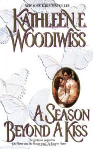 A Season Beyond a Kiss - Kathleen E. Woodiwiss