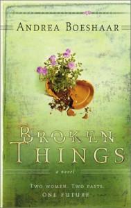Broken Things - Andrea Boeshaar