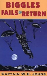 Biggles Fails to Return - W.E. Johns