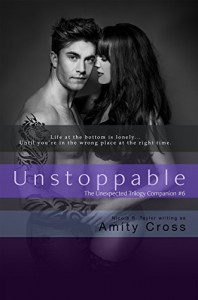 Unstoppable: Unexpected #6 - Amity Cross