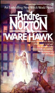 Ware Hawk (Witch World Series 1: Estcarp Cycle, #7) - Andre Norton