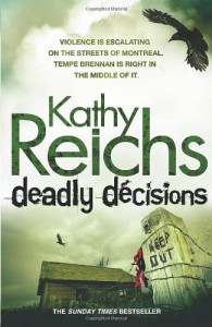 Deadly Decisions  - Kathy Reichs