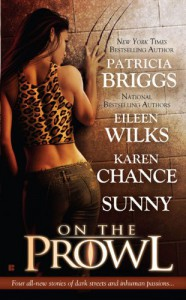 On the Prowl - Sunny, Eileen Wilks, Karen Chance, Patricia Briggs