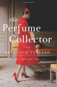 The Perfume Collector - Kathleen Tessaro