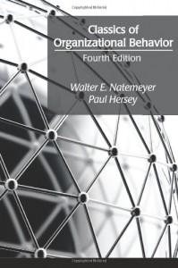 Classics of Organizational Behavior - Walter E. Natemeyer, Paul Hersey