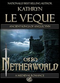 Netherworld - Kathryn Le Veque