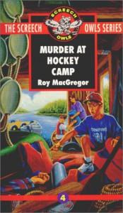 Murder at Hockey Camp - Roy MacGregor, Gregory C. Banning