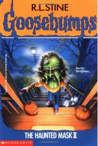 The Haunted Mask II (Goosebumps, #36) - R.L. Stine