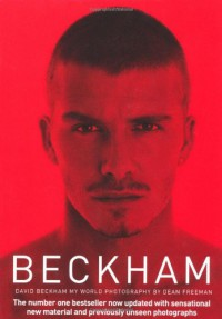 Beckham: My World - David Beckham