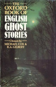 The Oxford Book of English Ghost Stories - Michael Cox, R.A. Gilbert, Arthur Quiller-Couch, Henry James