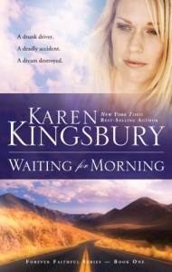 Waiting for Morning - Karen Kingsbury