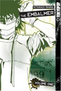 The Embalmer, Volume 1 - Mitsukazu Mihara