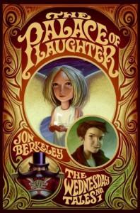 The Palace of Laughter - Jon Berkeley