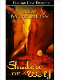 Shadow of a Wolf - Jez Morrow