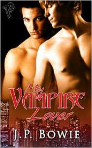 My Vampire Lover - J.P. Bowie