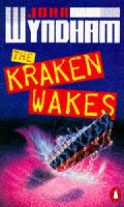 The Kraken Wakes - John Wyndham