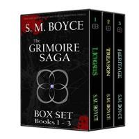 Grimoire Saga Box Set: Books 1-3 (of 4) - S. M. Boyce