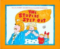 The Stupids Step Out - Harry Allard, James Marshall