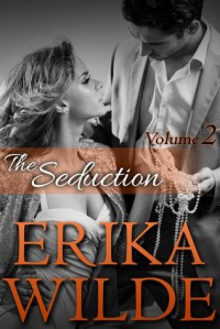 The Seduction - Janelle Denison, Erika Wilde