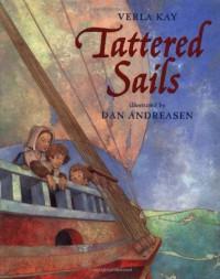 Tattered Sails - Verla Kay, Dan Andreasen