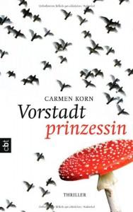 Vorstadtprinzessin - Carmen Korn