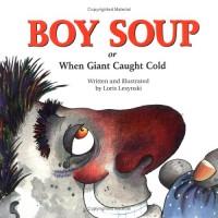 Boy Soup: When Giant Caught Cold - Loris Lesynski