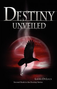 Destiny Unveiled - Laura DeLuca