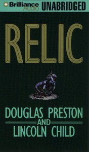 Relic (Pendergast #1) - Douglas Preston, Lincoln Child